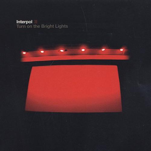 Interpol-Turn on the Bright Lights