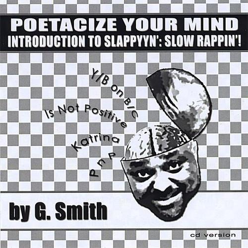 Poetacize Your Mind By G. Smith