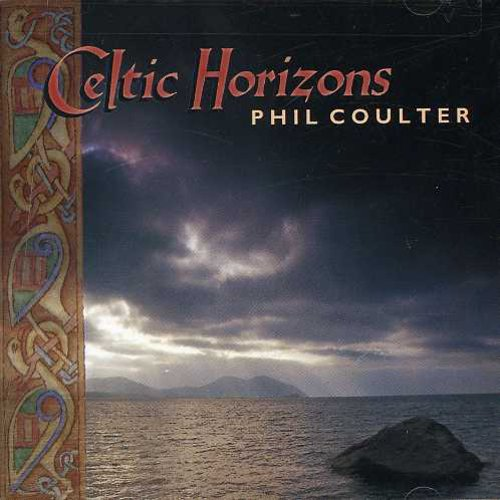Phil Coulter-Celtic Horizons