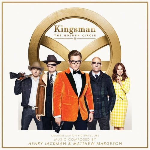 Kingsman: The Secret Service [Movie] - Kingsman: The Golden Circle [Soundtrack]