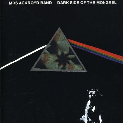 Dark Side of the Mongrel