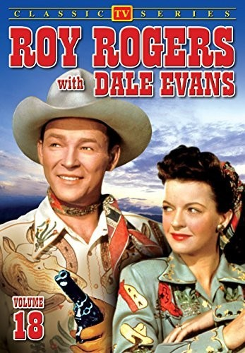 Roy Rogers With Dale Evans: Volume 18