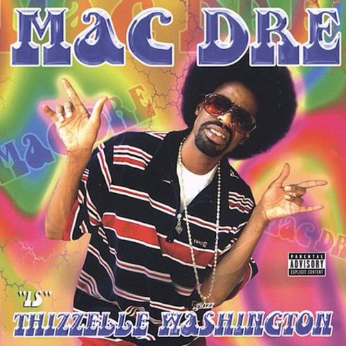 Mac Dre - Thizzell Washington