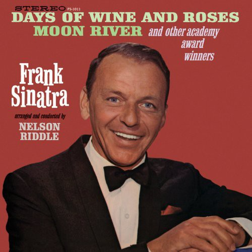 Frank Sinatra - Days of Wine & Roses: Moon River & Other Academy Award Winners