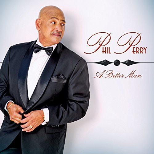 Phil Perry - A Better Man