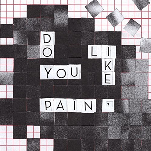 Do You Like Pain