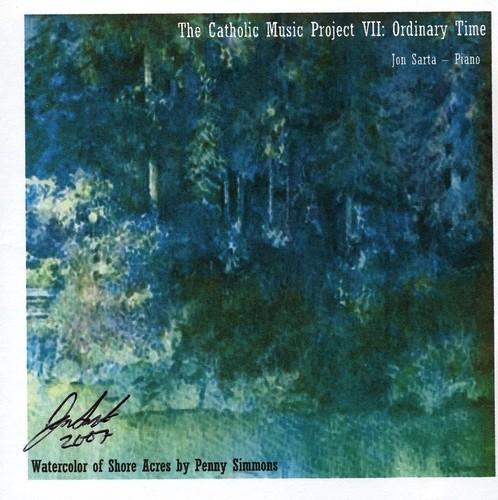 Catholic Music Project Volume Vii: Ordinary Time