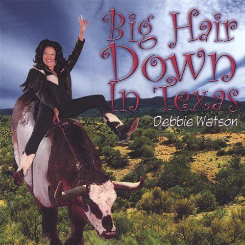 Big Hair Down in Texas