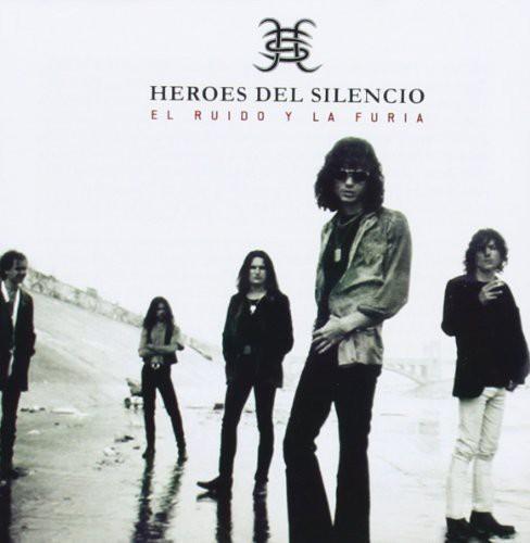 Heroes Del Silencio - El Ruido y la Furia