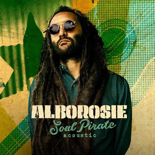 Alborosie - Soul Pirate - Acoustic