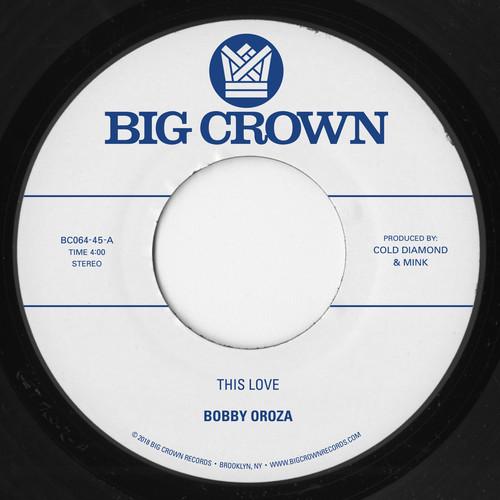 Bobby Oroza - This Love / Should I Take You Home