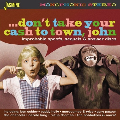 Dont Take Your Cash To Town John Improbable - Don't Take Your Cash To Town John: Improbable (Uk)