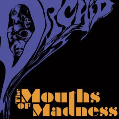 Orchid - Mouths Of Madness [Import]
