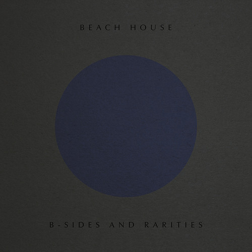 Beach House - B-sides And Rarities [LP]