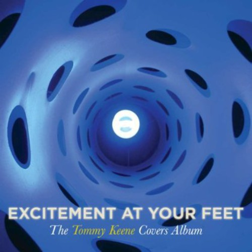 Tommy Keene - Excitement At Your Feet