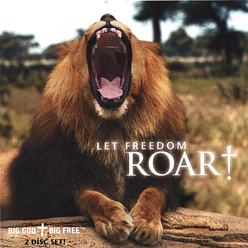 Let Freedom Roar!