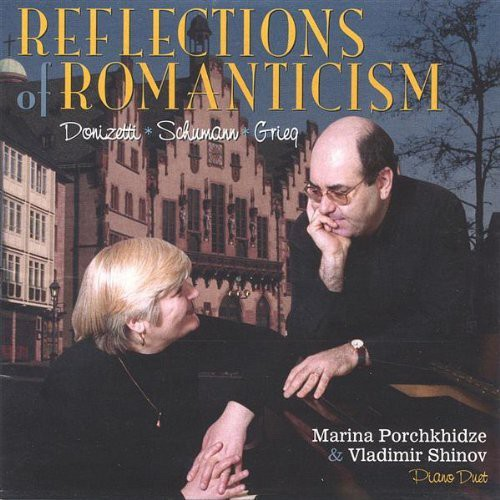 Reflections of Romanticism Donizetti Schumann Grieg