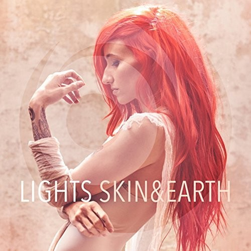 Lights - Skin&Earth [Import]