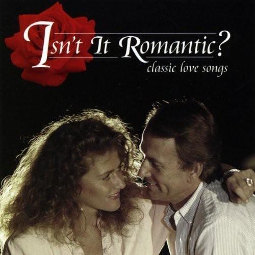 Isn't It Romantic? - Isn't It Romantic?