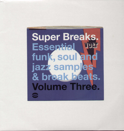 Super Breaks: Essential Funk Soul and Jazz Samples and Break-Beat, Vol. 3 [Import]