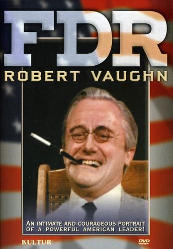 FDR: Robert Vaughn One-Man Show