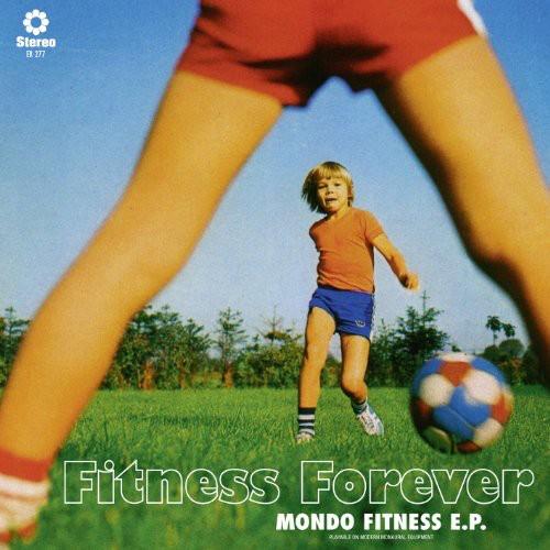 Mondo Fitness EP