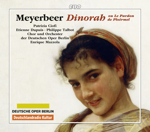 Giacomo Meyerbeer: Dinora