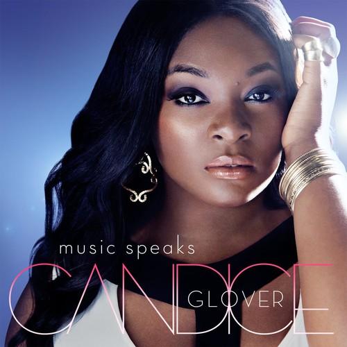 Candice Glover - Music Speaks