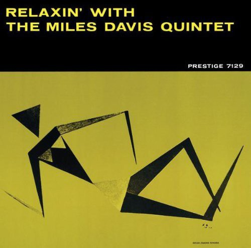 Miles Davis-Relaxin with the Miles Davis Quintet