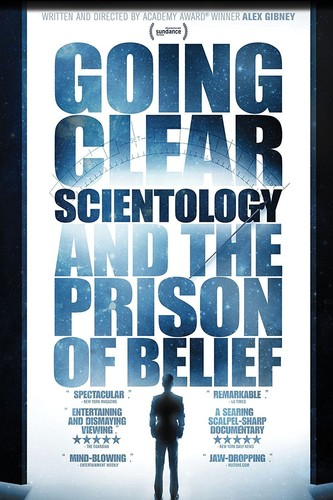 Going Clear: Scientology And The Prison Of Belief [Documentary] - Going Clear: Scientology & The Prison Of Belief