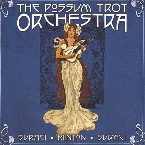 Possum Trot Orchestra