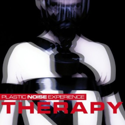 Plastic Noise Experience : Therapy