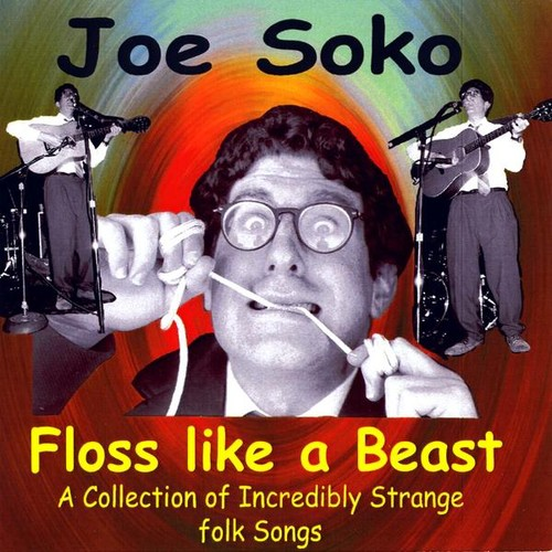 Floss Like a Beast: Collection Incredibly Strange