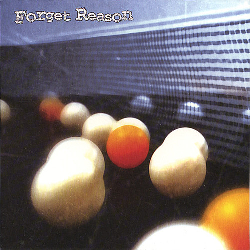 Forget Reason