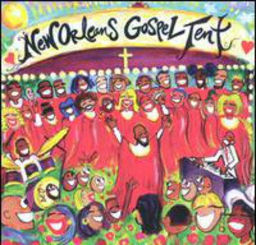 New Orleans Gospel Tent - New Orleans Gospel Tent