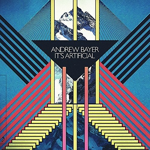 Andrew Bayer - It's Artificial