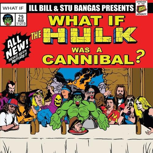 Ill Bill - Cannibal Hulk & Hulk Meat / Tales To Astonish Ft.