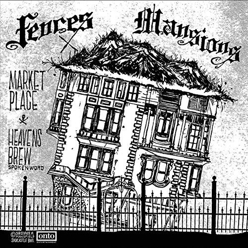 Fences /  Mansions