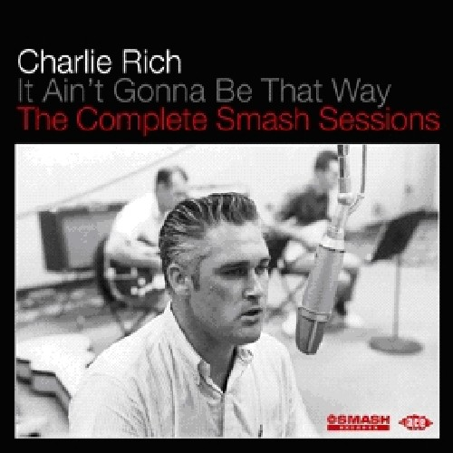 It Aint Gonna Be That Way: Compl Smash Sessions [Import]