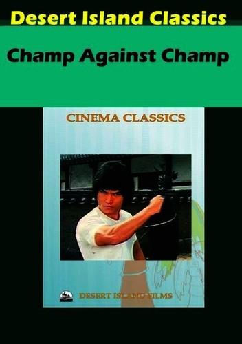 Champ Against Champ