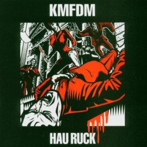 KMFDM-Hau Ruck