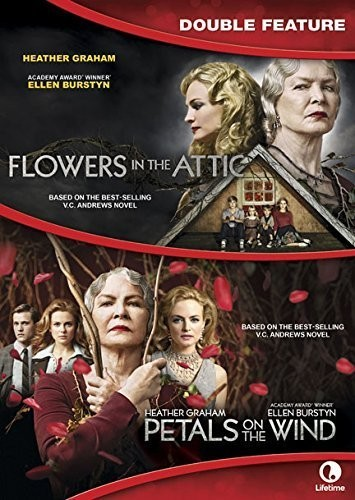 Flowers in the Attic /  Petals on the Wind