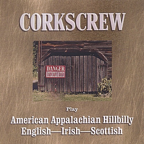 Corkscrew Play American Appalachian Hillbilly