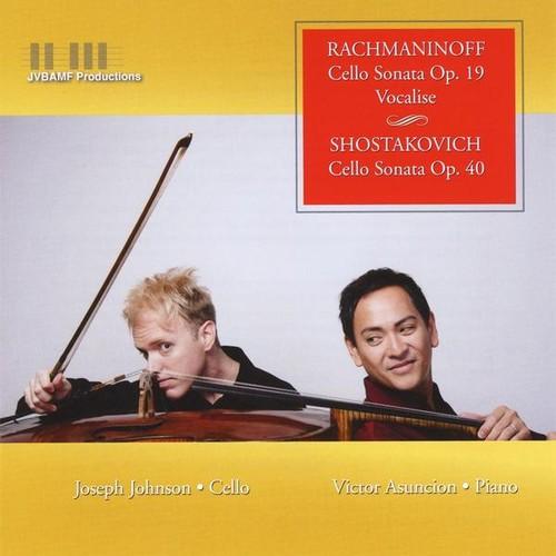 Joseph Johnson / Asuncion,Victor - Rachmaninoff & Shostakovich Cello Sonatas Vocalise