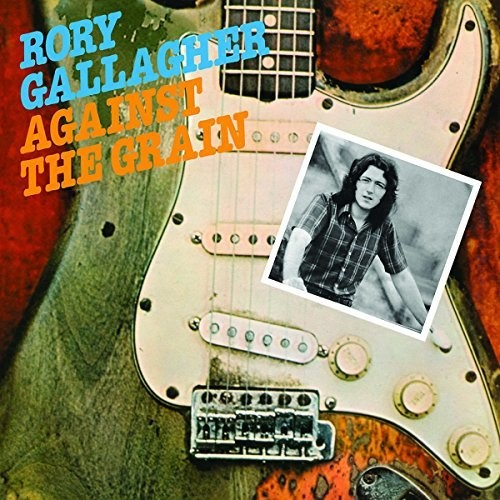 Rory Gallagher - Against The Grain [Import LP]