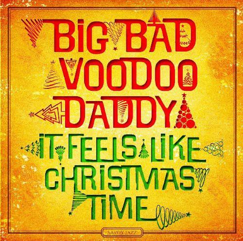Big Bad Voodoo Daddy - It Feels Like Christmas Time [Vinyl]