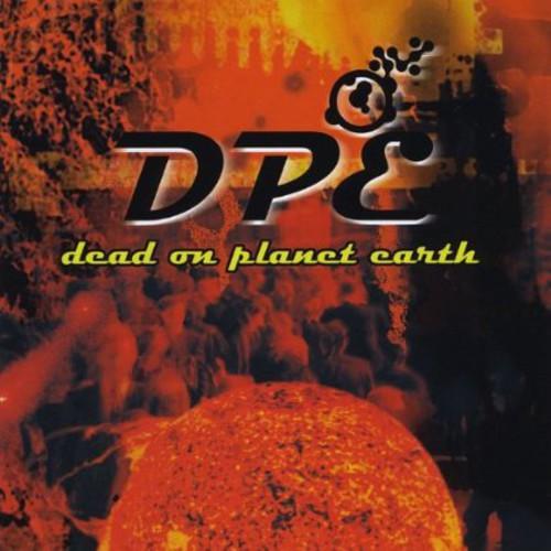 Dead on Planet Earth