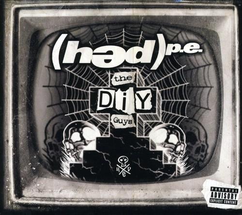 (Hed) P.E. - The DIY Guys