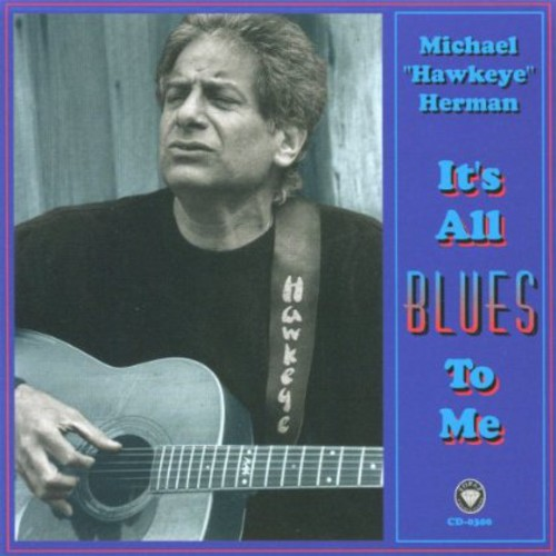 It's All Blues to Me