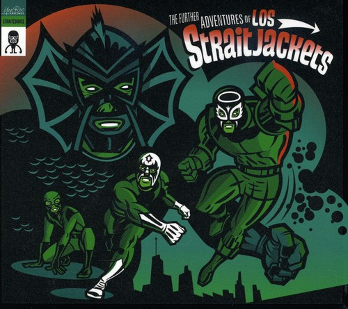 Los Straitjackets - The Further Adventures Of Los Straightjackets